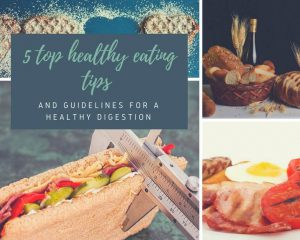 5-top-healthy-eating-tips-and-guidelines-for-a-healthy-digestion