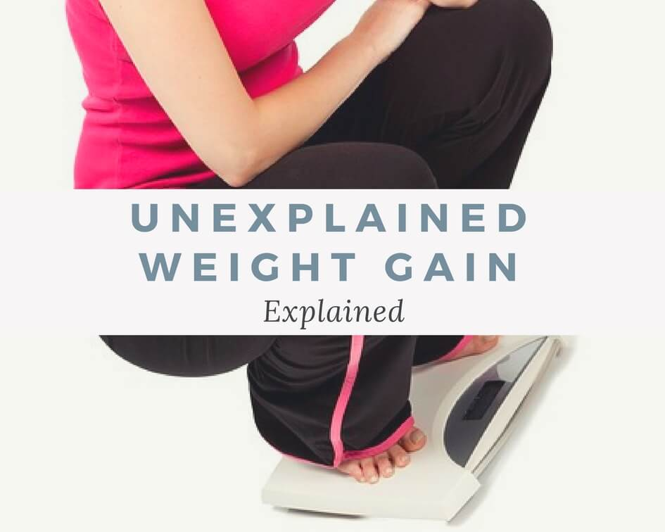4-causes-of-unexplained-weight-gain