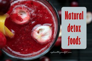best-foods-to-naturally-detox-and-cleanse-your-body